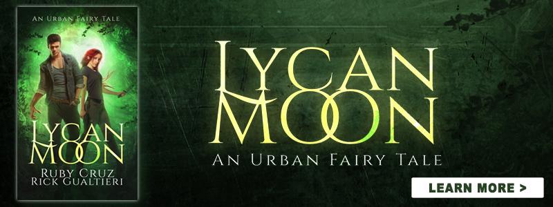 Lycan Moon - an Urban Fairy Tale