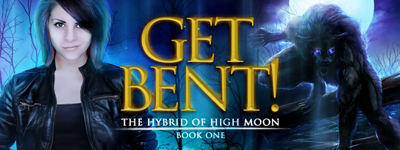GET BENT! The Hybrid of High Moon book 1