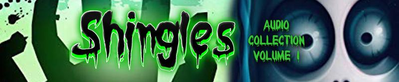 Shingles Vol 1