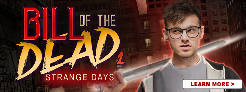 Strange Days - Bill of the Dead 1
