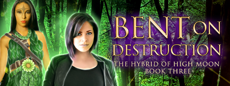Bent on Destruction (the hybrid of high moon 3)