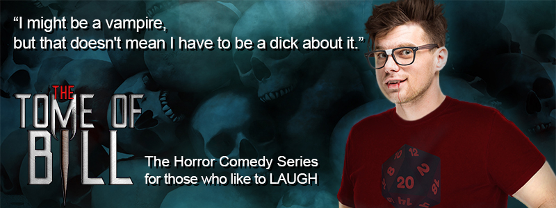 The Tome of Bill Series - Horror Comedy for those who like to laugh