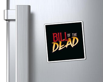 Bill of the dead magnet
