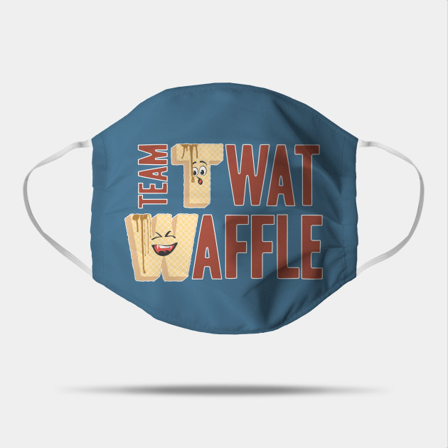 Team Twat-Waffle Face Mask