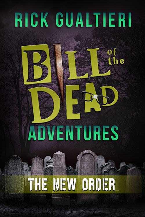 The New Order - Bill of the Dead Adventures 3