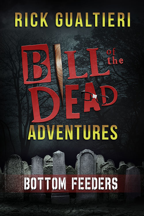 Bottom Feeders - Bill of the Dead Adventures 1