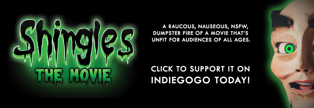 Shingles the Movie - support it on Indiegogo Today